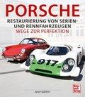 Porsche - Restaurierung von Serien- und Rennfahrzeugen