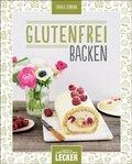 Einfach lecker: Glutenfrei backen