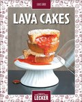 Einfach lecker: Lava Cakes