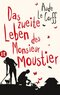 Das zweite Leben des Monsieur Moustier