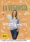 La Veganista: Mein selbst gemachter Power-Vorrat