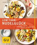 Low Carb-Nudelglück