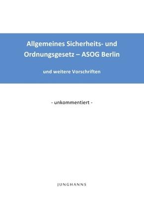 Allgemeines Sicherheits- und Ordnungsgesetz - ASOG Berlin