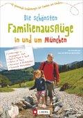 Die schönsten Familienausflüge in und um München