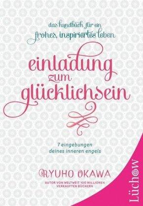 Einladung zum Glücklichsein