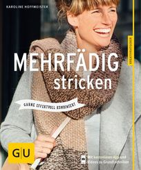 Mehrfädig stricken