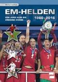 EM-Helden 1960-2016