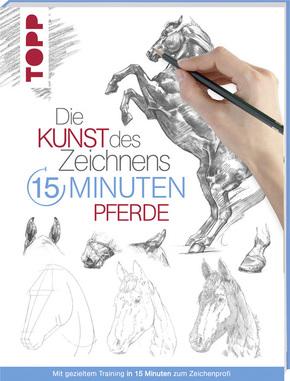 Die Kunst des Zeichnens - 15 Minuten Pferde