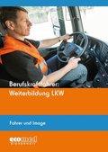 Berufskraftfahrer: Weiterbildung LKW - Fahrer und Image