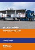 Berufskraftfahrer: Weiterbildung LKW - Ladung sichern