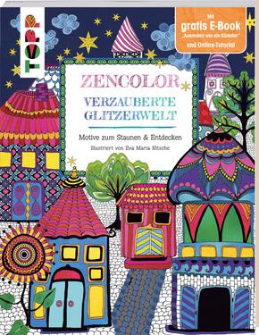 Zencolor. Verzauberte Glitzerwelt