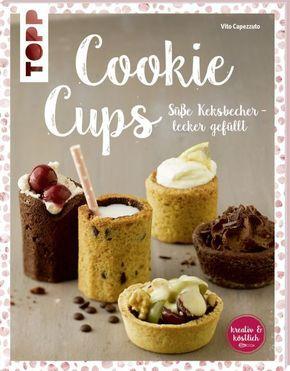 Cookie Cups, Süße Keksbecher - lecker gefüllt