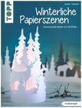 Winterliche Papierszenen