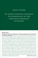 Die Mission einzelner Volksseelen im Zusammenhange mit der germanisch-nordischen Mythologie