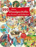 999 kleine Wimmelgeschichten zum Suchen und Entdecken