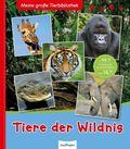Meine große Tierbibliothek - Tiere der Wildnis