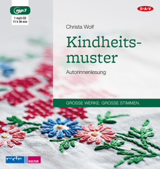 Kindheitsmuster, 1 Audio-CD, 1 MP3
