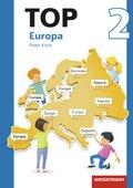 Topographische Arbeitshefte, Ausgabe 2016: TOP Europa; Bd.2