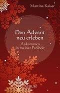 Den Advent neu erleben
