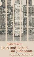 Leib und Leben im Judentum