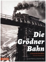 Die Grödner Bahn