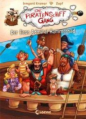 Die Piratenschiffgäng - Der fiese Admiral Hammerhäd