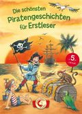 Die schönsten Piratengeschichten für Erstleser