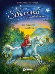 Silberwind, das weiße Einhorn (Band 2) - Der magische Feuerberg