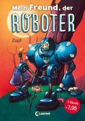 Mein Freund, der Roboter - Erstlesebuch über Freundschaft  (3 Bände in einem Buch)