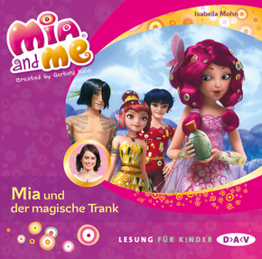 Mia and me - Mia und der magische Trank, 1 Audio-CD