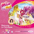 Mia and me - Rettung für Centopia, 1 Audio-CD