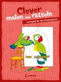Clever malen und rätseln - Lernspaß für den Kindergarten