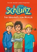 Der Schlunz - Das Ideenheft zum Musical, m. Audio-CD