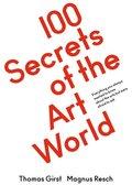 100 Secrets of the Art World.