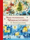 Meine wunderbare Weihnachtswelt in Erzählbildern