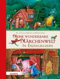 Meine wunderbare Märchenwelt in Erzählbildern