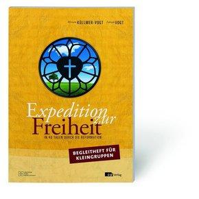 Expedition zur Freiheit - Begleitheft für Kleingruppen