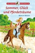 Reiterhof Birkenhain - Sommer, Glück und Pferdeträume