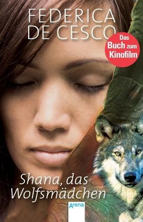 Shana, das Wolfsmädchen - Bd.1