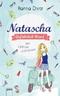 Natascha. Gefährlich blond - Mit Lipgloss undercover