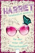 Harriet - versehentlich berühmt - Der Star unter den Sternschnuppen