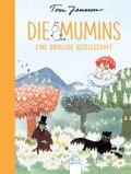 Die Mumins. Eine drollige Gesellschaft
