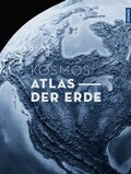 Kosmos Atlas der Erde - Der Premium-Weltatlas im Großformat