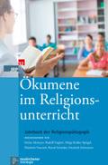 Jahrbuch der Religionspädagogik (JRP): Ökumene im Religionsunterricht; Bd.32 (2016)