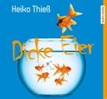 Dicke Eier, 4 Audio-CDs