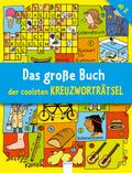 Das große Buch der coolsten Kreuzworträtsel