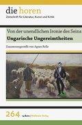 die horen: Von der unendlichen Ironie des Seins; Bd.264