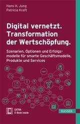 Digital vernetzt. Transformation der Wertschöpfung