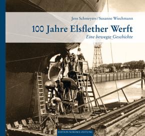 100 Jahre Elsflether Werft