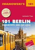 Iwanowski's 101 Berlin - Reiseführer